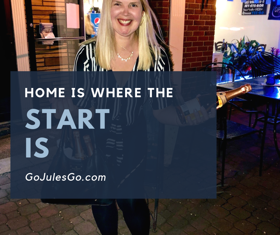 Home is where the start is Go Jules Go title graphic_22MAY2019