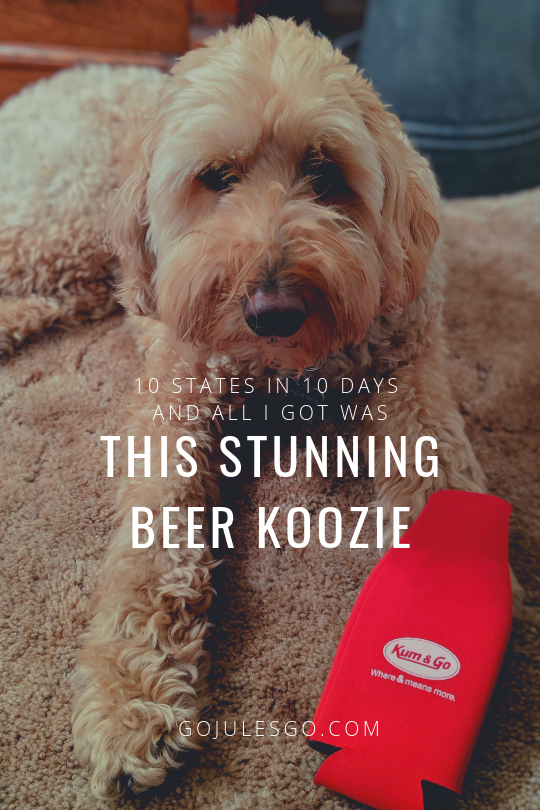 Go Jules Go title graphic 10 States in 10 Days Beer Koozie Giveaway 20JUN2019