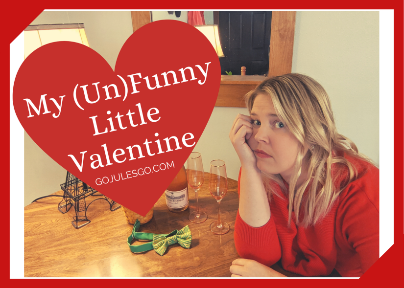 Go Jules Go Unfunny Valentine Title Graphic 12FEB20
