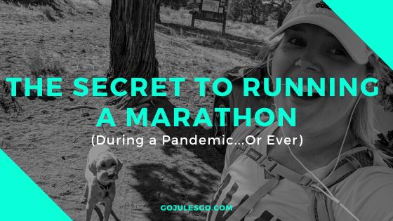 Go Jules Go How to Run a Marathon Title Graphic 14APR2020
