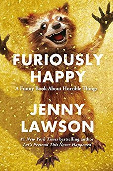 Furiously Happy Jenny Lawson book cover