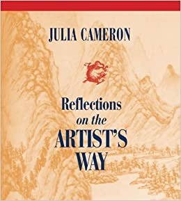 Reflections on the Artists Way Julia Cameron cover